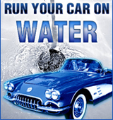 Click here for info on running your car on water
